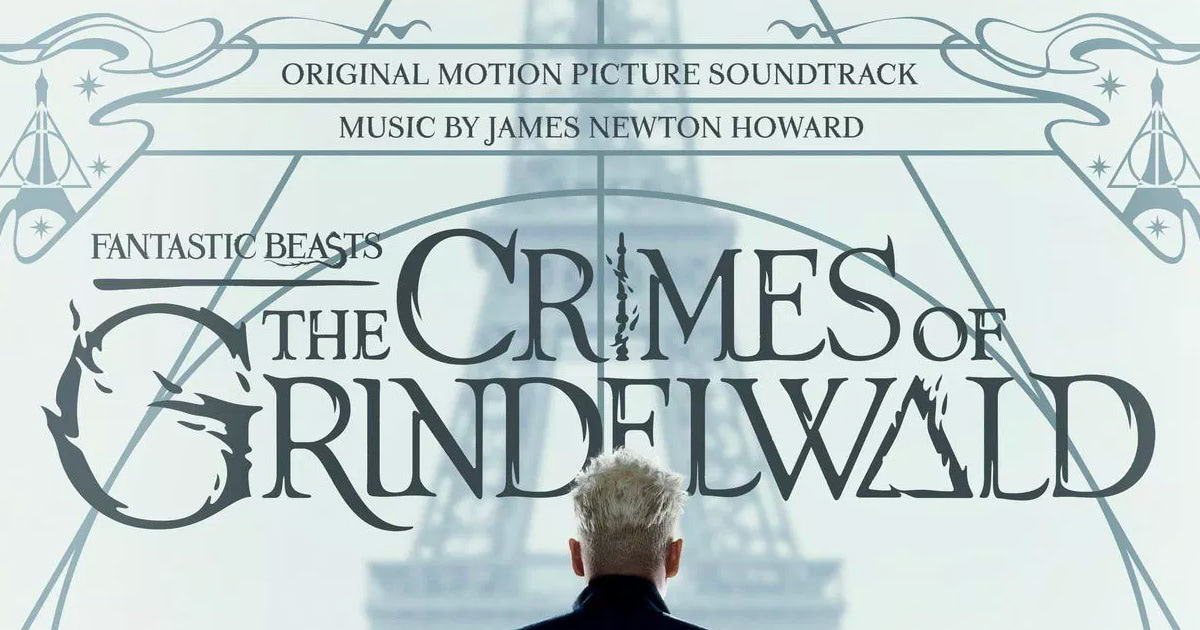 'Fantastic Beasts: The Crimes of Grindelwald' soundtrack details revealed