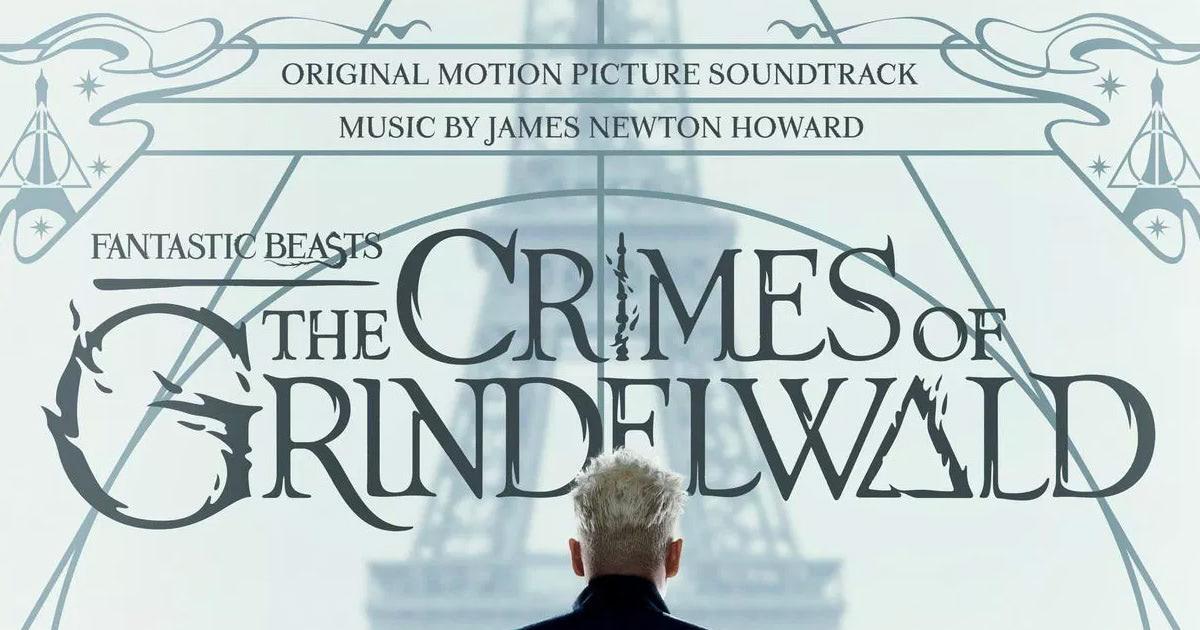 'Fantastic Beasts: The Crimes of Grindelwald' soundtrack details revealed