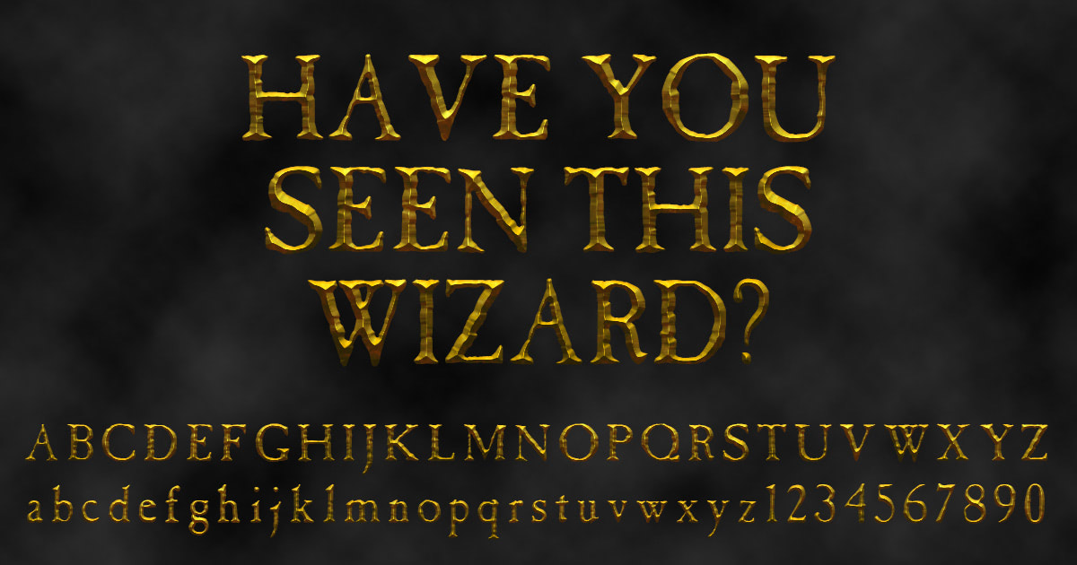 'Have You Seen This Wizard' font