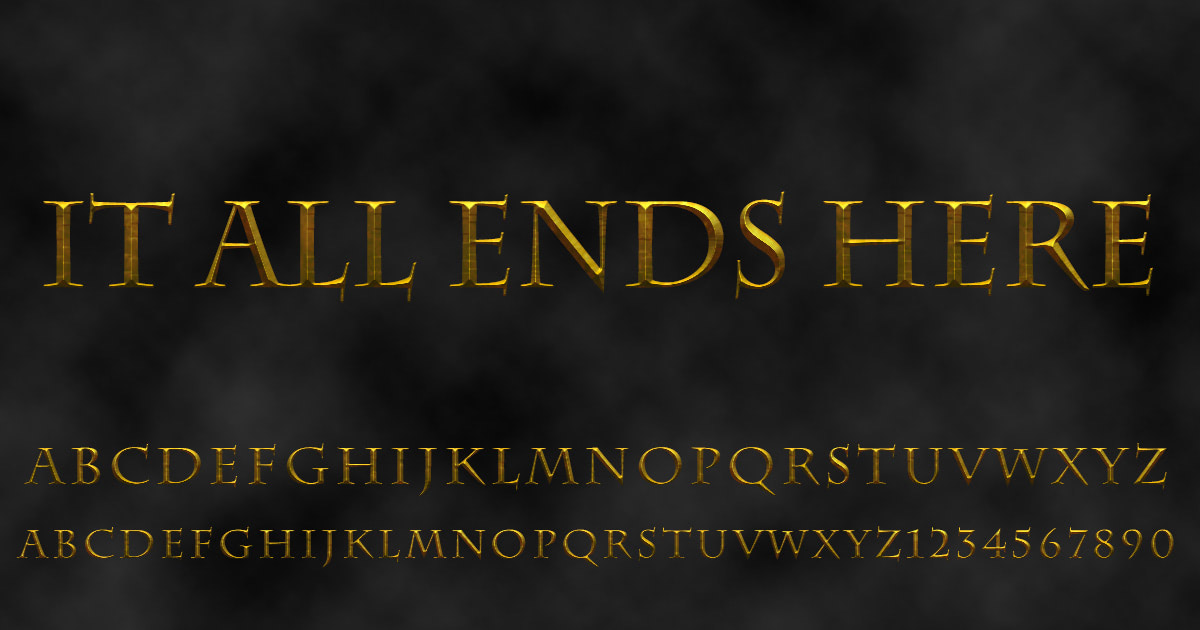 Download free 'It All Ends Here' font